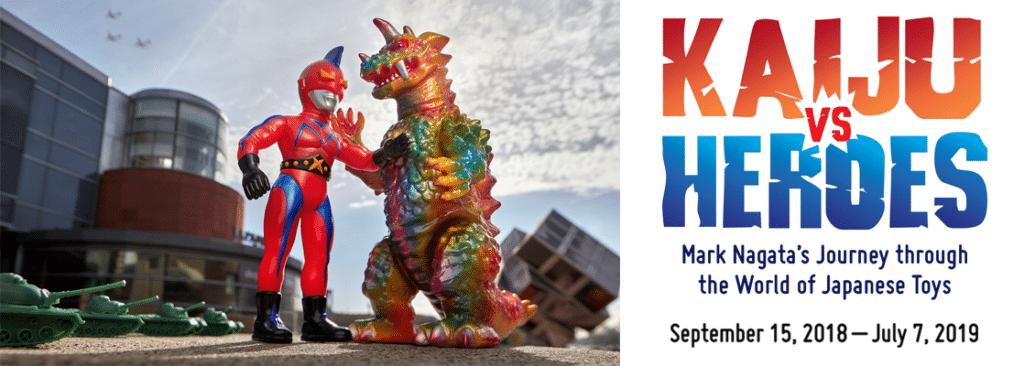 Musée Japono-américain de Los Angeles : Expo Kaiju vs Heroes - Photo de Brian Mccarthy