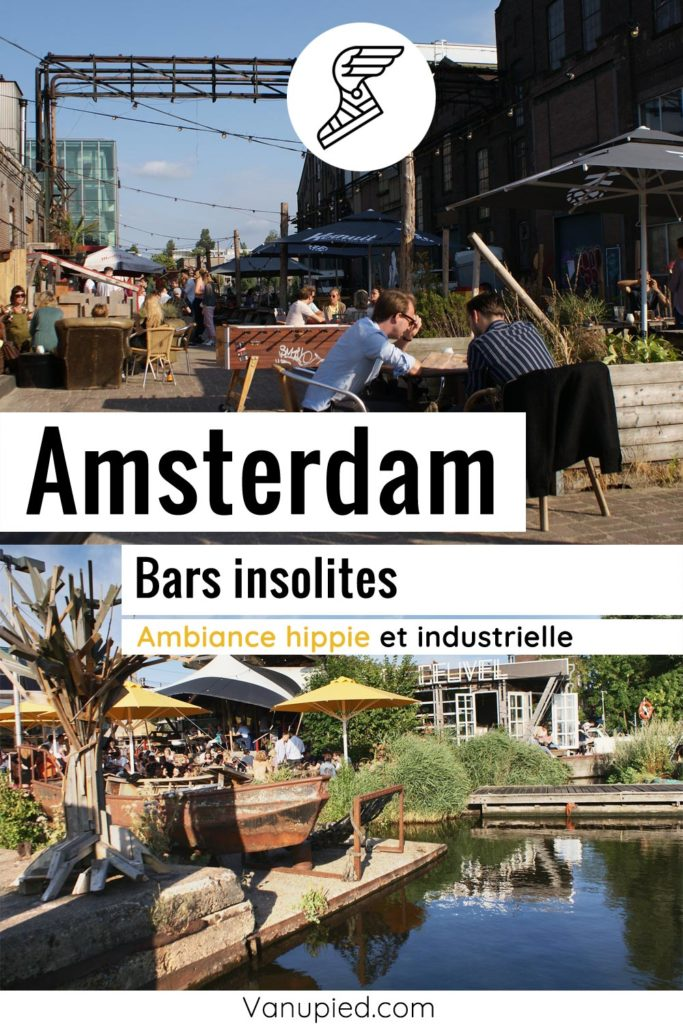 Bars industriels et insolites d'Amsterdam