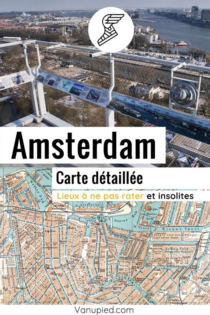 Carte détaillée d'Amsterdam avec tous les lieux du guide