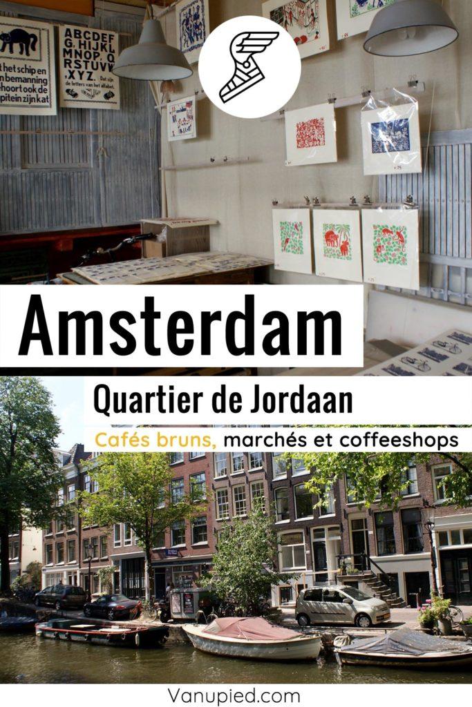 Quartier de Jordaan à Amsterdam à découvrir !