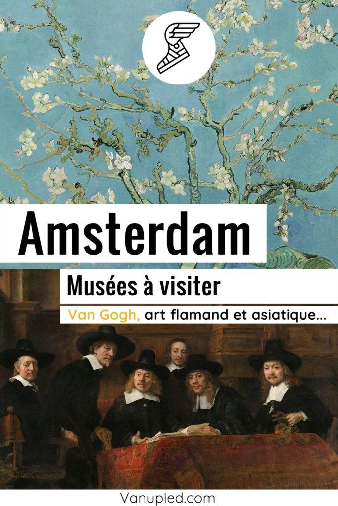 Musées d'Amsterdam à ne pas rater !