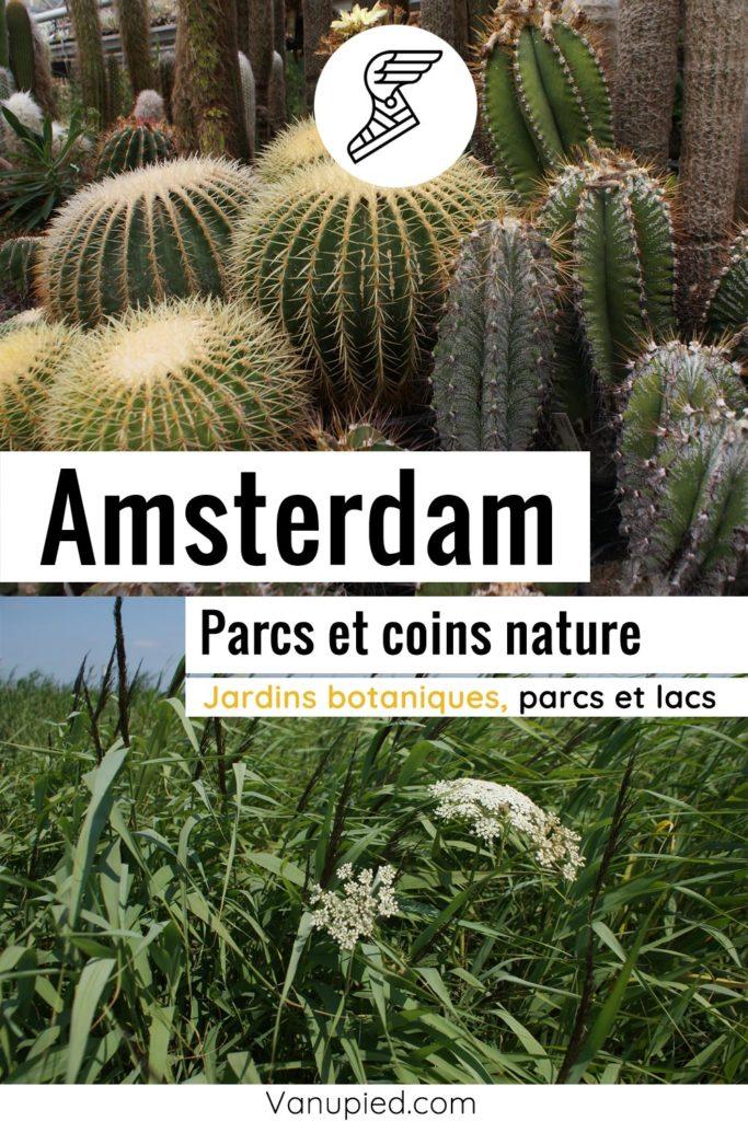Parcs et coins de nature à Amsterdam : Beaux, reposants ou insolites.