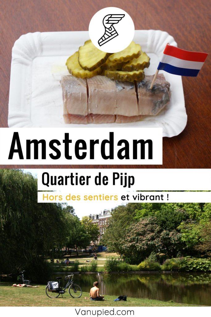 Quartier du Pijp à Amsterdam : Gourmand, cool et hors des sentiers battus