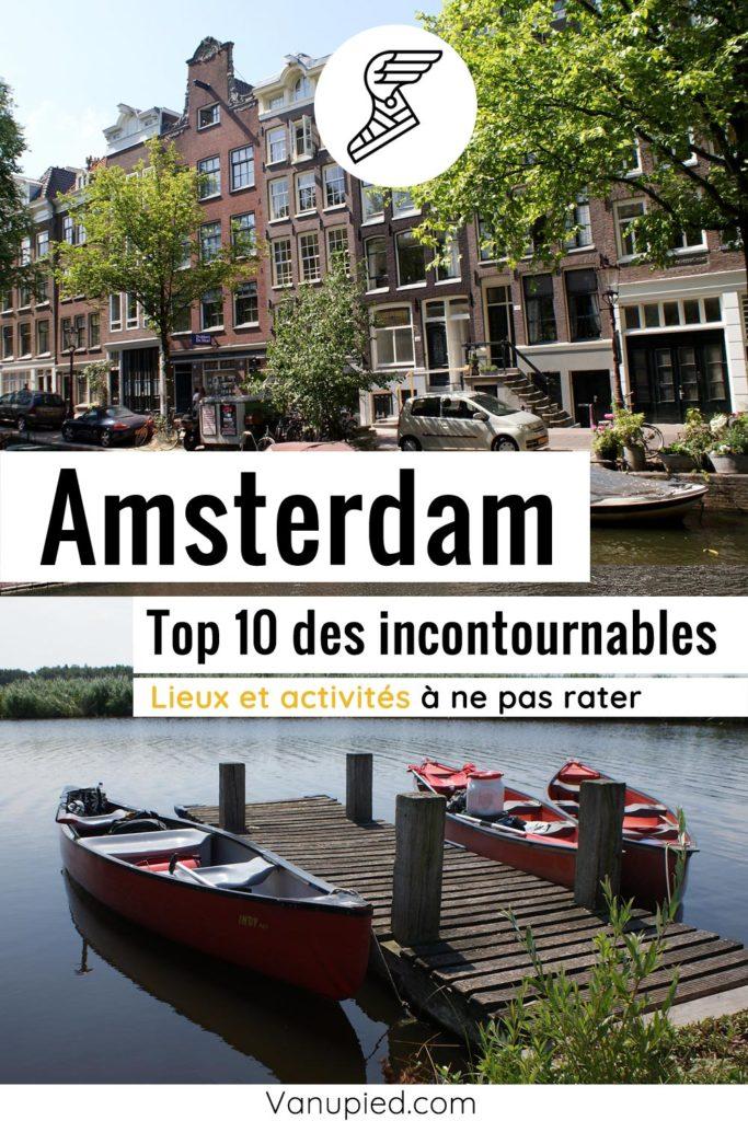 Top 10 d'Amsterdam, les meilleures activités et lieux incontournables