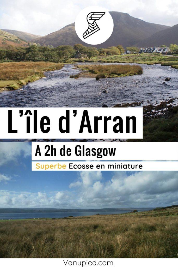 Guide de l'île d'Arran en Ecosse