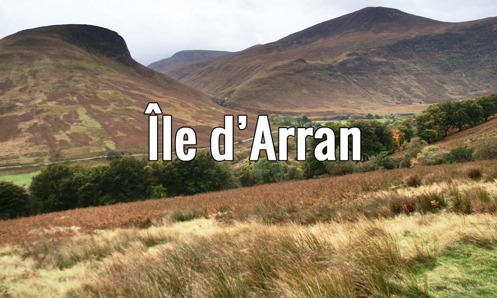 Visiter l'île d'Arran en Ecosse pendant un week-end ou plus.