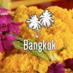 Pourquoi aller à Bangkok ?