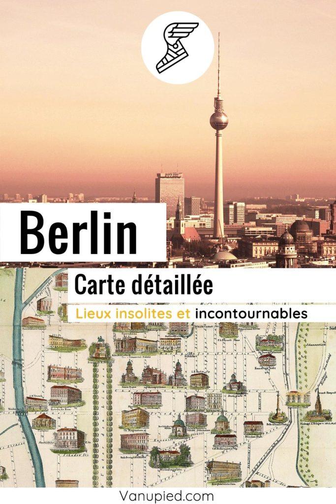 Carte détaillée de Berlin : Tous les lieux du guide.