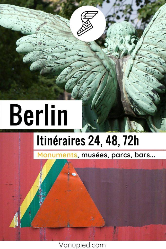 Itinéraires pour visiter Berlin en 24, 48 et 72h.