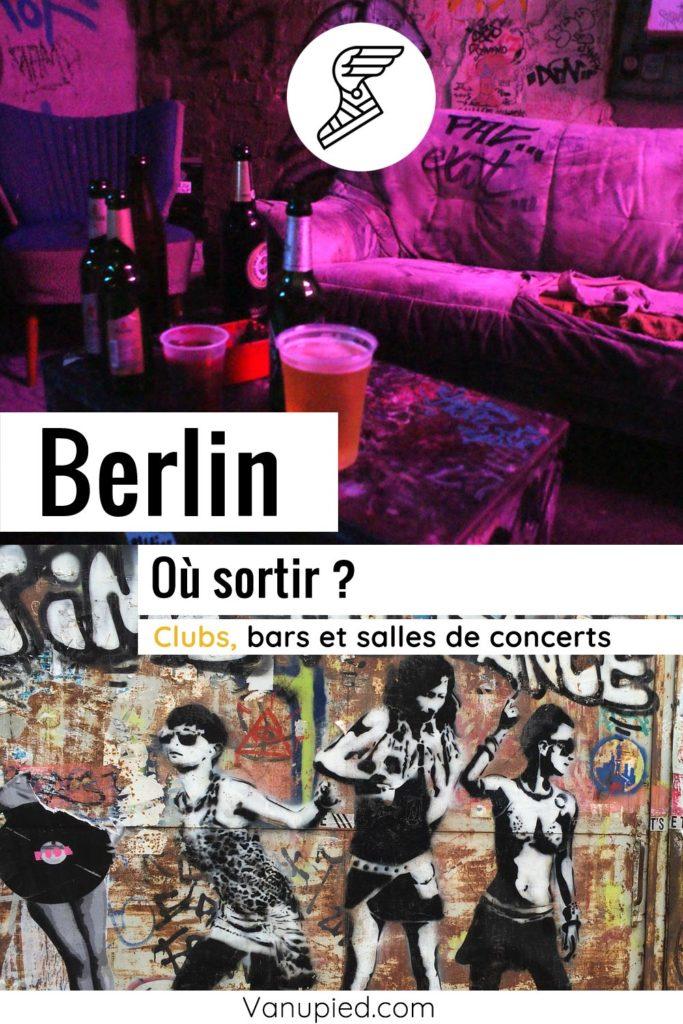 Où sortir à Berlin ? Bars, clubs, salles de concerts