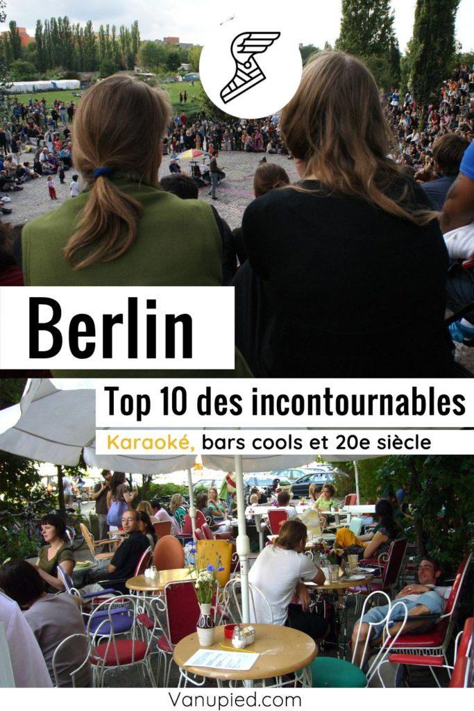 Top 10 : Meilleures activités et lieux incontournables à Berlin.