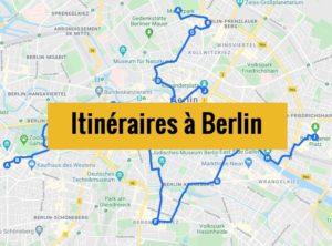 Visiter Berlin en 2 ou 3 jours : Itinéraire de balades à télécharger