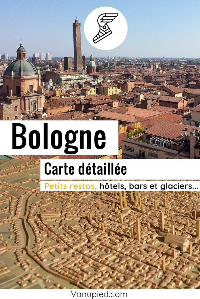 Carte détaillée de Bologne : Tous les lieux du guide