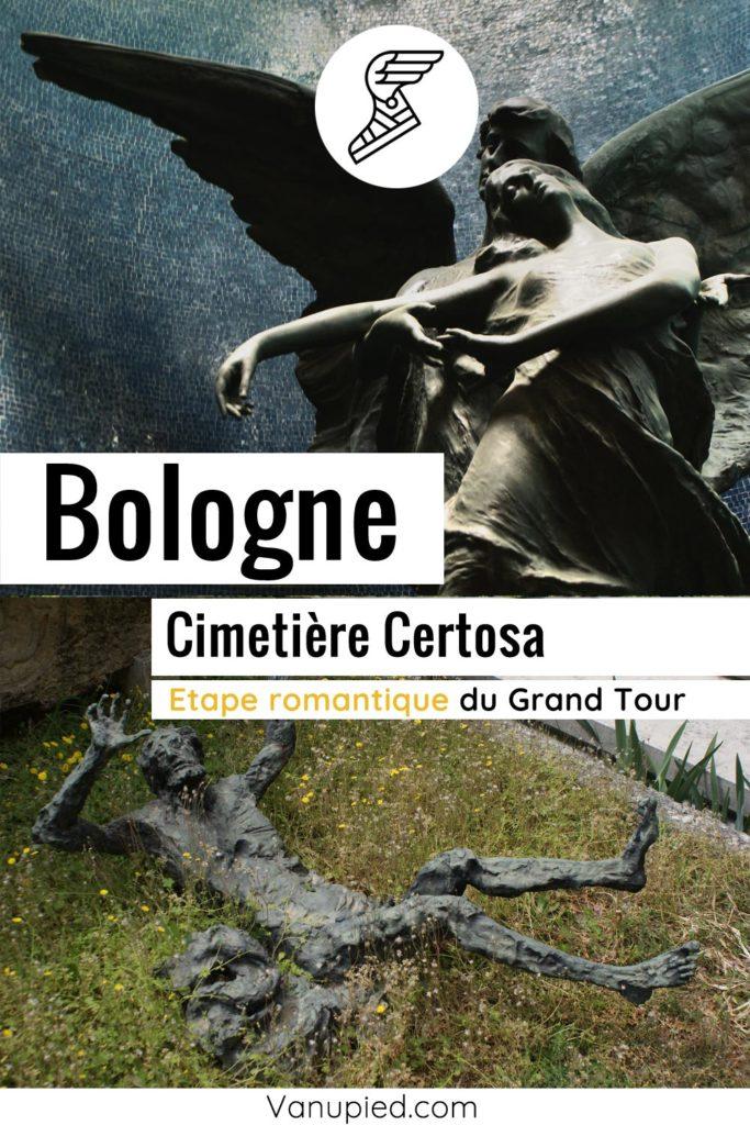 Etape du Grand Tour, le cimetière de Certosa à Bologne.