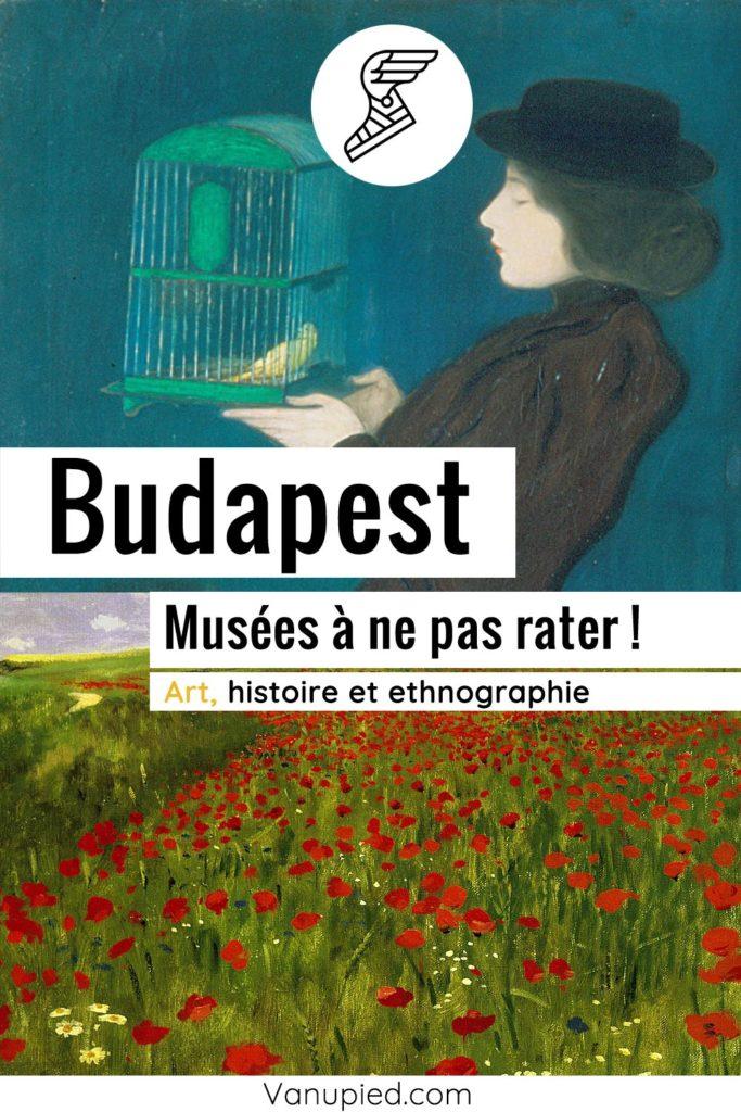 Musées de Budapest à ne pas rater !