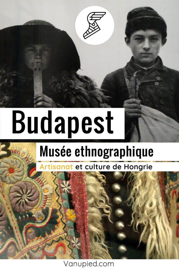 Musée ethnographique de Budapest : Coloré et intéressant !