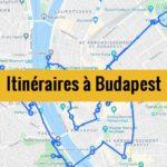 Visiter Budapest en 2 jours : Itinéraire complet à télécharger