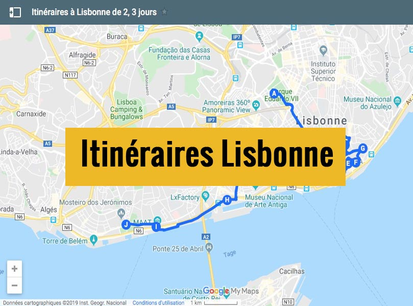 Itinéraires détaillés pour visiter Lisbonne en 1, 2 ou 3 jours