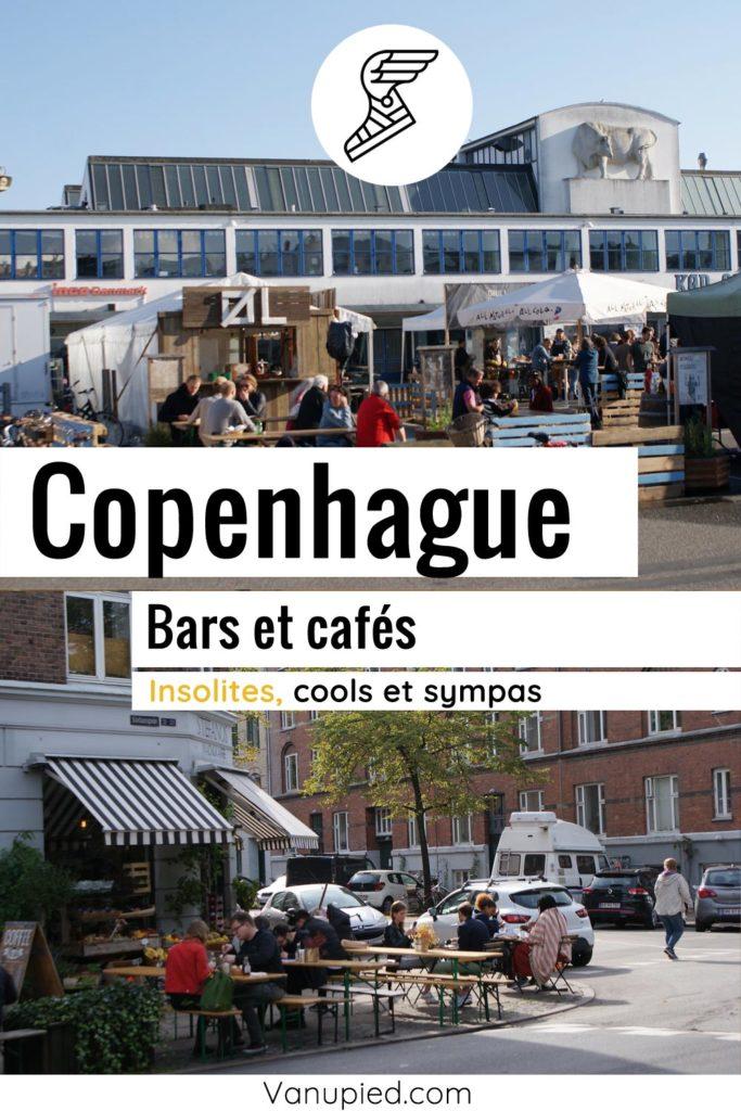 Bars et cafés cools, sympas et agréables à Copenhague