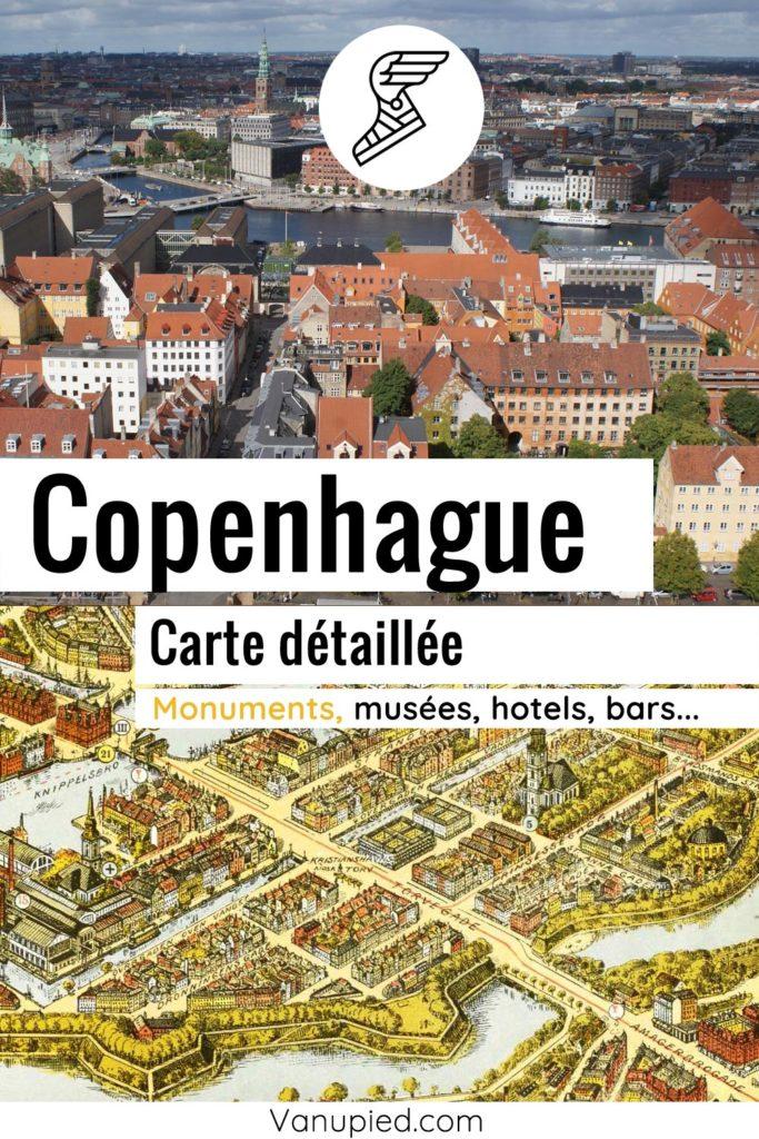 Carte détaillée de Copenhague avec tous les lieux à découvrir du guide
