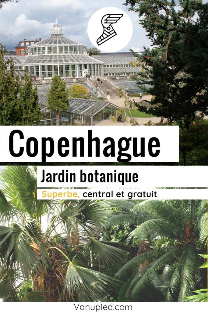 Jardin botanique de Copenhague : Incontournable !