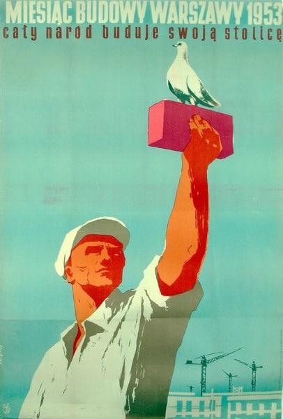 Propagande communiste sur la reconstruction de Varsovie - Affiche de Waldemar Swierzy