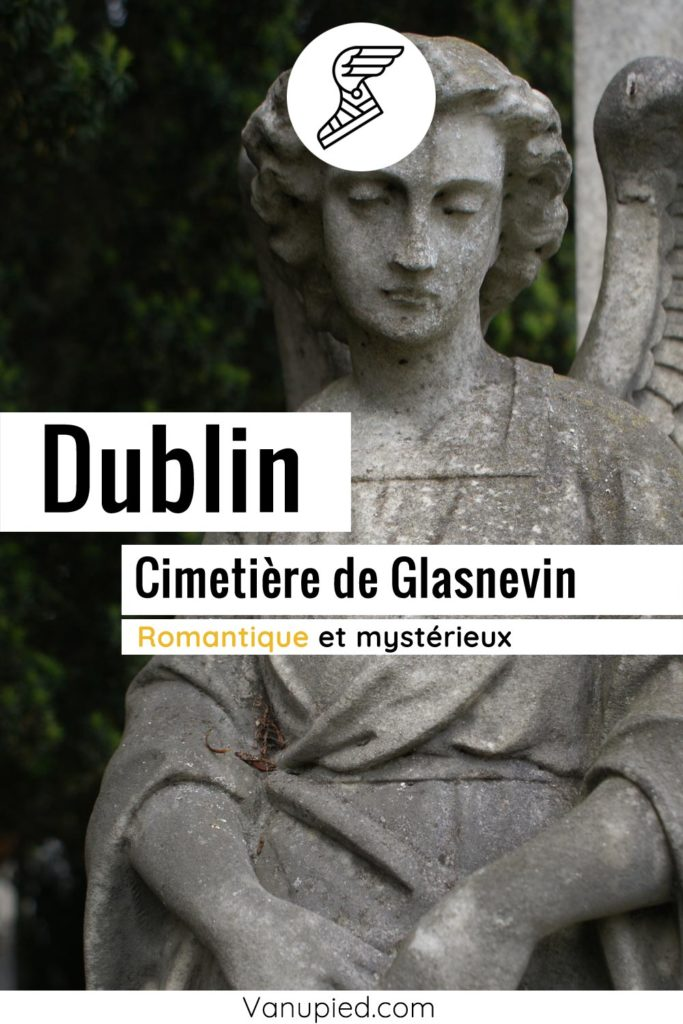 Cimetière de Glasnevin à Dublin : Mystérieuse nécropole
