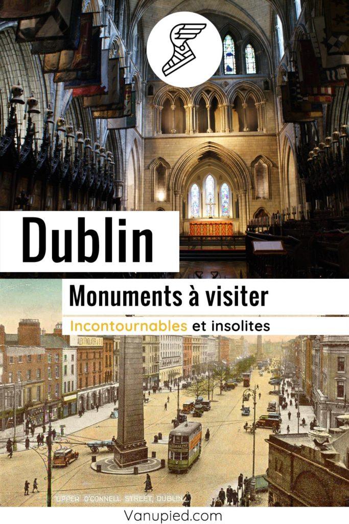 Monuments à ne pas rater à Dublin !