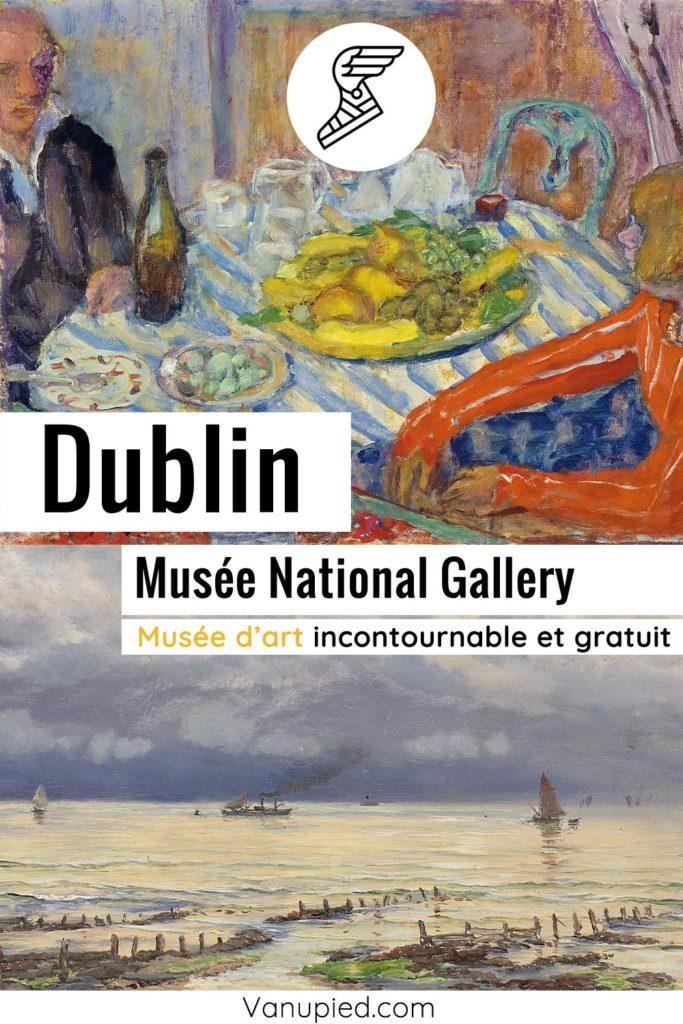 National Gallery de Dublin, musée d'art incontournable et gratuit !