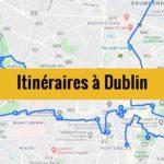 Visiter Dublin en 2 et 3 jours : Itinéraire de balade à télécharger