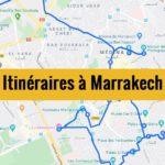 Visiter Marrakech en 2 jours : Itinéraires de balade à télécharger