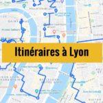 Visiter Lyon en 1 ou 2 jours : Itinéraires de balade à télécharger