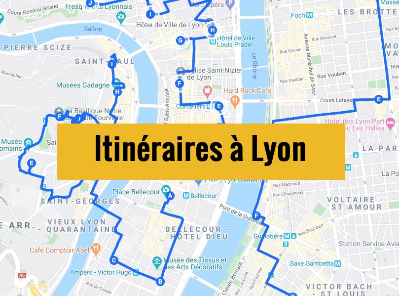 Itinéraires détaillés pour visiter Lyon (France) en 2, 3 jours ou plus.