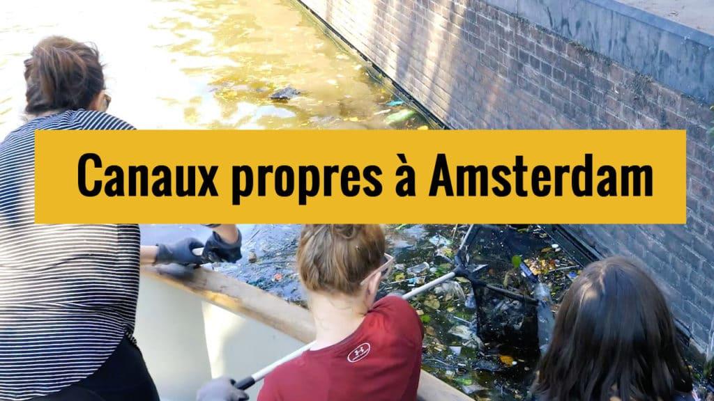 Canaux propres à Amsterdam sur Youtube.