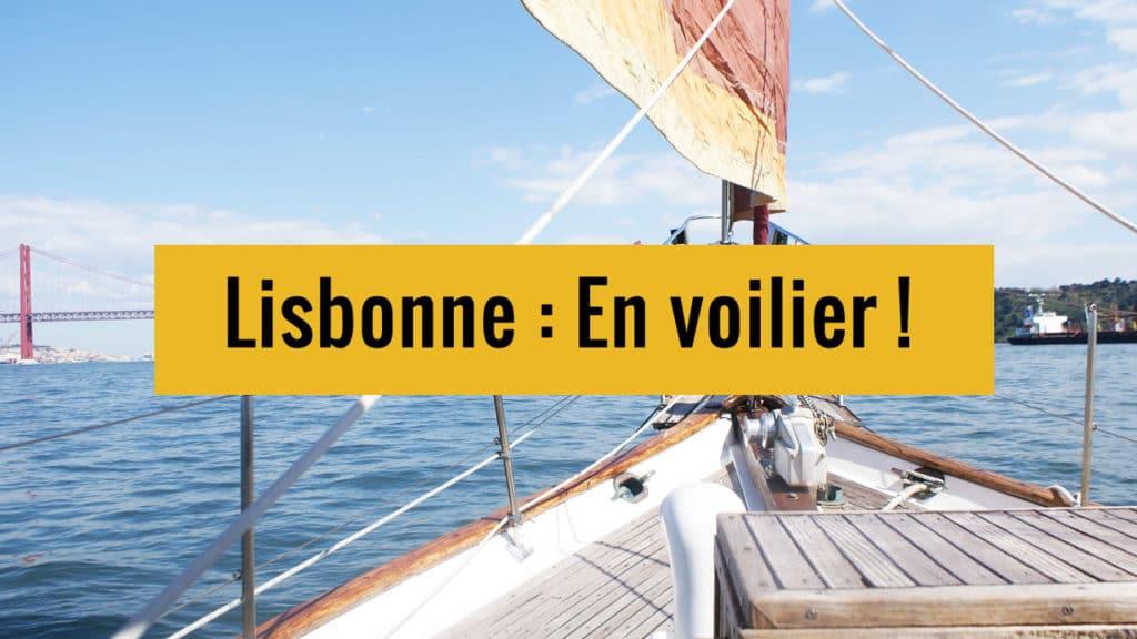 Croisière en voilier à Lisbonne : Aventure exceptionnelle sur le Tage  !