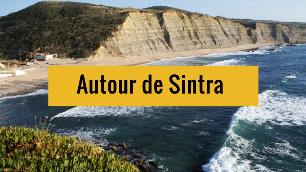 Autour de Sintra près de Lisbonne sur Youtube.