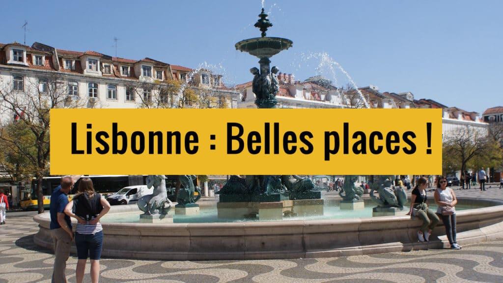 Belles places de Lisbonne sur Youtube.