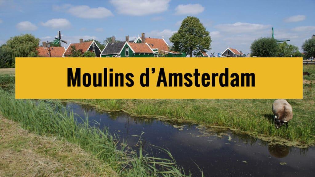 Moulins d'Amsterdam sur Youtube
