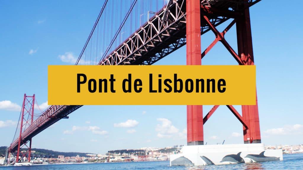 Le mythique pont de Lisbonne sur Youtube