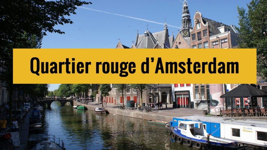 Quartier rouge d'Amsterdam sur Youtube