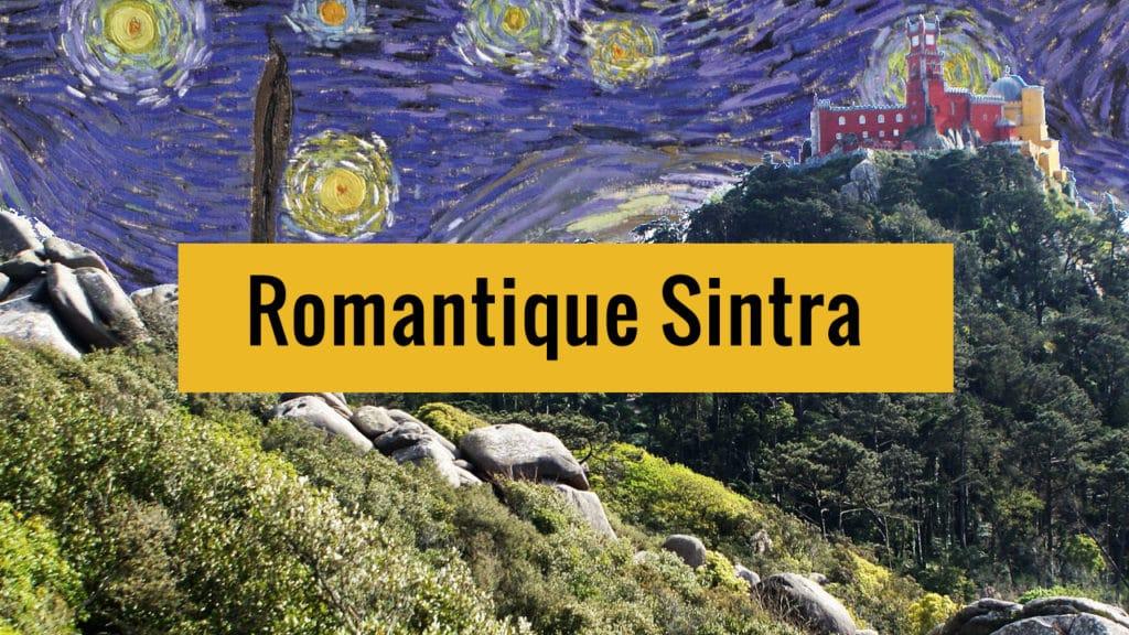 Romantique Sintra près de Lisbonne sur Youtube.