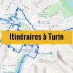 Visiter Turin en 3 jours : Itinéraires de balades à télécharger