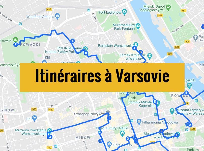 Itinéraires détaillés pour visiter Varsovie (Pologne) en 2, 3 jours ou plus.