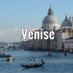 Fun Facts : L'histoire insolite de Venise pour briller en société